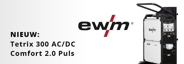 Nieuw: EWM Tetrix 300 AC/DC Comfort 2.0 puls TM